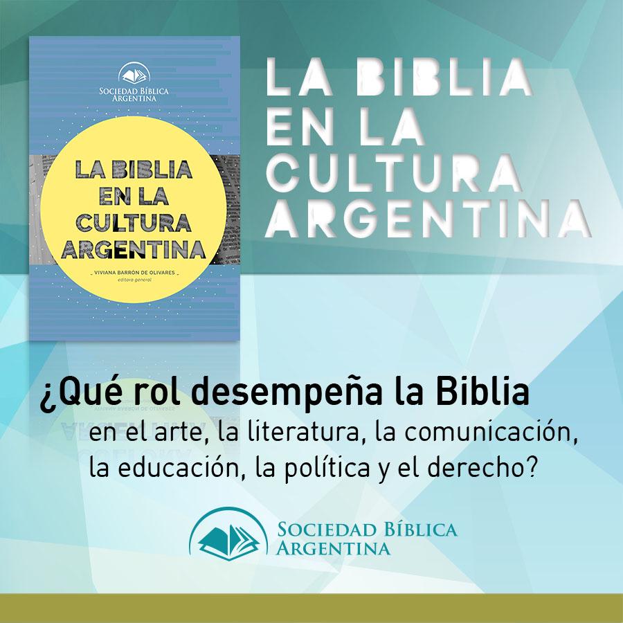 La Biblia en la cultura argentina - 900 x 900